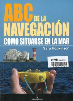 ABC de la navegación / Sara Hopkinson