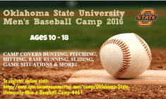 Join Oklahoma State University Men's Baseball Camp 2016 to Learn from Top Conference Coaches and Staff. Click here for register now @ http://www.sportscampconnection.com/camp/Oklahoma-State-University-Men-s-Baseball-Camp-4461 #sports #summercamp #baseballcamp
