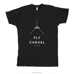 I dunno... fly casual.