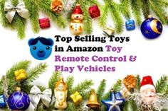 Top Selling Toys in Amazon Toy Remote Control & Play Vehicles