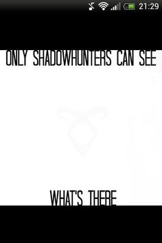 if you are a shadowhunter you cna see this