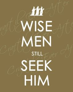 A wise man is one who will seek first the kingdom of God and all his righteousness. Matthew 6:33