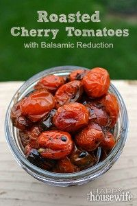 These Oven Roasted Cherry Tomatoes with Balsamic Reduction are the perfect blend of sweet and tart. Serve these as a side dish to chicken, fish, or beef.