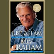 I finished listening to Just as I Am: The Autobiography of Billy Graham by Billy Graham, narrated by Cliff Barrows, Introduction by Billy Graham on my Audible app.  Try Audible and get it free.
