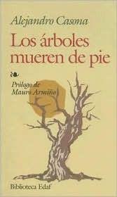 Los Arboles Mueren de Pie -Alejandro Casona