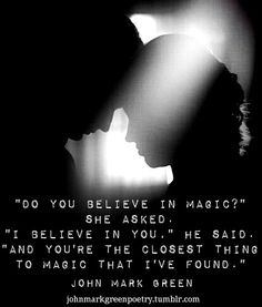 Love poems poetry by John Mark Green - Do you believe in magic poem - romantic love quotes