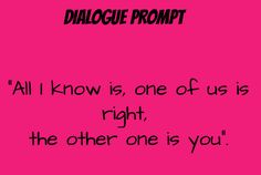 dialogue prompt                                                                                                                                                     More
