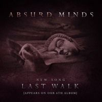 ABSURD MINDS LAST WALK by Official Absurd Minds on SoundCloud