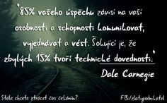 Dale Carnegie motivace