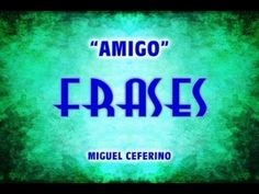 "FRASES amistad ""Amigo"""