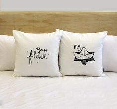 You Float My Boat His and Hers Pillow Covers 18 x by ZanaProducts, $54.00   Would be cute on our boat
