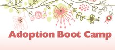 Adoption Boot Camp feels like having a good, more experienced friend sit down and chat over a cup of tea. Adoption Websites, Foster Care, Boot Camp, Camping, How To Plan, Feelings, Boots, James 1, Free