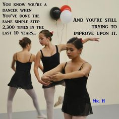 Has anyone done dance for 10 years? I have! Started when I was reallllly little.