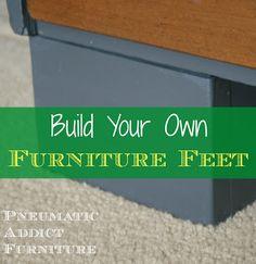 Pneumatic Addict Furniture: Tutorial: Build You Own Chunky Furniture Feet