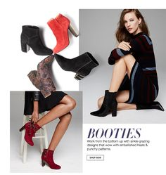 Booties. Work from the bottom up with ankle grazing designs that wow with embelished heels and punchy patterns.