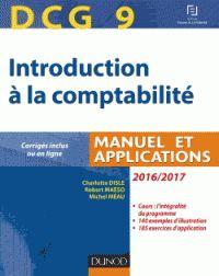 Alliant avec pertinence les notions fondamentales et leur mise en pratique, le manuel d'Introduction à la comptabilité couvre l'intégralité du programme du Diplôme de Comptabilité et de Gestion épreuve n° 9. COTE : 132.55 DUN