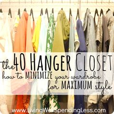 The 40 Hanger Closet-How to minimize your wardrobe for maximum style. This is so inspiring! Great post about drastically purging your closet so that all that is left are the things your really love. – Living Well Spending Less® – Hanger closet 40 Hanger Closet, Organizar Closets, How To Have Style, Casa Clean, Ideas Hogar, Minimalist Living, Minimalist Lifestyle, Minimalist Closet, Minimalist Decor