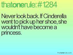 Never look back <3 Cinderella