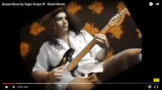 Bossa Nova by Gigio Drops ® – Brazil Music