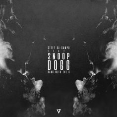 Snoop Dogg, Steff Da Campo - Bang With The O (Original Mix) Snoop Dogg, Dubstep, Electronic Music, Trance, Techno, Bangs, Future House, Movie Posters, Fringes