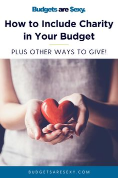 How to include charity in your budget. Plus other ways to give! Check them out today. | Budgets Are Sexy Money Plan, Money Tips, Money Saving Tips, No Spend Challenge, Money Saving Challenge, Budgeting Finances, Budgeting Tips, Debt Snowball Worksheet, Cash Envelope System