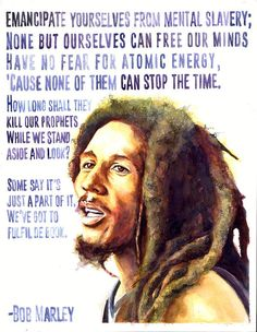 Bob Marley Poster featuring the painting Redemption Song by Adrienne Norris Image Bob Marley, Bob Marley Lyrics, Bob Marley Quotes, Bob Marley Citation, Bob Marley Pictures, Marley Family, Evolution, Damian Marley, Nesta Marley