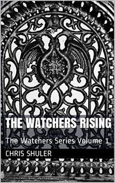 Claim a free copy of The Watchers Rising