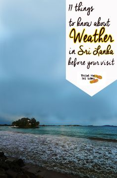 11 Things to know about weather in Sri Lanka before your visit | Travel Me Sri Lanka