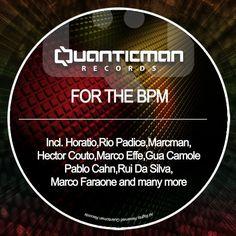 VA – For The Bpm [Quanticman] » Minimal Freaks