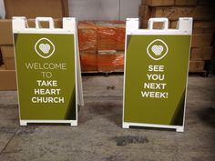 Take Heart Church (Anderson, SC) uses sidewalk signs in their parking lot to both welcome and say good-bye to their community.