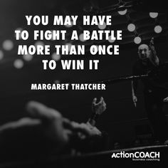 Don't be afraid to come back roaring in the second round! Margaret Thatcher, Business Inspiration, Success Quotes, Comebacks, Coaching, Self, Inspirational Quotes, Life, Inspired