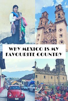 Find out why Mexico is my Favourite Country so far.