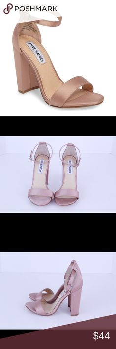 Steve Madden Carson Heel in Blush Size 6 Steve Madden Carrson Block heel satin sandal. The size is not marked but these fit like a 6. Excellent condition but there is some discoloration on both heels. Please look at photos to see the marks. No modeling and no trades.  Feel free to ask any questions. Steve Madden Shoes Heels