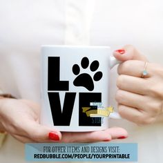 Gift mug for pet owners, new pet gift idea, pet rescue gift, cat adoption gift. Love design from Your Printable Story. Paw print design to show you love animals and love pets shown here on a mug. Love Design, Print Design, Valentine Crafts, Valentines, Galentines Day Ideas, Adoption Gifts, Cards For Friends, Love Pet, Typography Prints