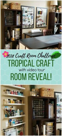 Tropical Craft Room reveal and video tour. I walk though my craft storage and items I used to create a more organized craft space. #craftroomorganization #craftroomchallenge #craftroom #tropicalcraftroom