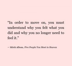 Top 40 Quotes about moving on #quote