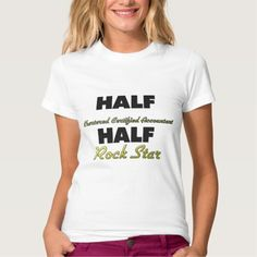 Half Chartered Certified Accountant Half Rock Star T Shirt, Hoodie Sweatshirt