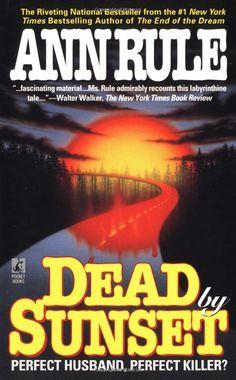 Dead by Sunset  Ann Rule