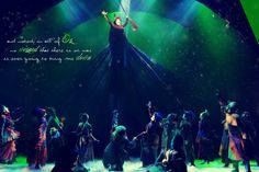 """""""And nobody in all of Oz, no wizard that there is or was, is ever gonna bring me down!"""""""