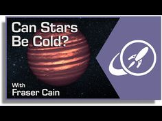 """Can Stars Be Cold? Stars are hot, we know that, everyone knows that. But are there """"cold stars""""? It all depends on what you mean by the…"""
