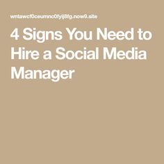 4 Signs You Need to Hire a Social Media Manager The Marketing, Advertising, Management, Social Media, Signs, Shop Signs, Social Networks, Social Media Tips, Sign