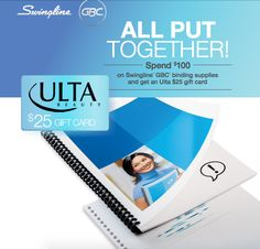 Spend $100 on Swingline GBC binding supplies and get an Ulta $25 gift card #rebate