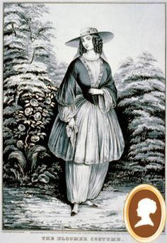 The Bloomer Costume: taken originally from Turkish trousers and named after Amelia Bloomer who was the editor of the first newspaper for women called The Lily.