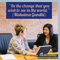 """""""Be the change that you wish to see in the world."""" (Mahatma Gandhi) ONLINE COURSES, visit our website: warnborough. Mahatma Gandhi, Online Courses, Wish, Change, Education, Website, Feelings, Happy, Quotes"""