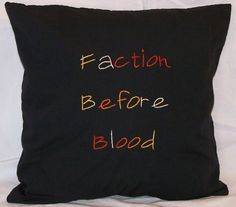 Divergent Inspired, Faction Before Blood: Dauntless, Throw Pillow on Etsy, $15.00