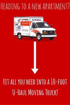 Perfect for studio and apartment moves, the 10-foot U-Haul moving truck is the best option for the task.  Easy to park in tight spaces, easy to drive even for first-time moving truck drivers and capable of towing.