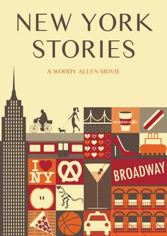 """""""New York Stories"""" - Richard Price, Woody Allen, Francis Ford Coppola Martin Scorcese, Sofia Coppola Woody Allen, Movie Poster Art, Film Posters, Minimal Movie Posters, Movies Worth Watching, I Love Ny, Alternative Movie Posters, Film Director, Nyc"""