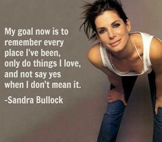 You go Girl!  Great perspective on life from Sandra Bullock. Don't you just adore her?   #sandrabullock #girlpower #motivation #goals #empower #beautiful #sassy #bossbabe #girlboss #celebrity