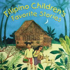 This colorfully illustrated multicultural children's book presents Philippine fairy tales and other folk stories‰ۡÌÝÌÒproviding insight into a rich oral culture. Filipino Children's Favorite Stories p Cultura Filipina, Philippine Mythology, Philippine Art, Baybayin, Filipino Culture, Tagalog, Thinking Day, Christen, Stories For Kids