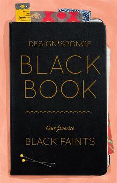 Design*Sponge Online Black Book: Black Paint - Design*Sponge